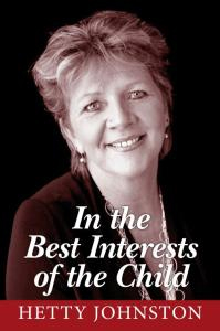 [e-Book] In the Best Interests of the Child - Hetty Johnston Autobiography